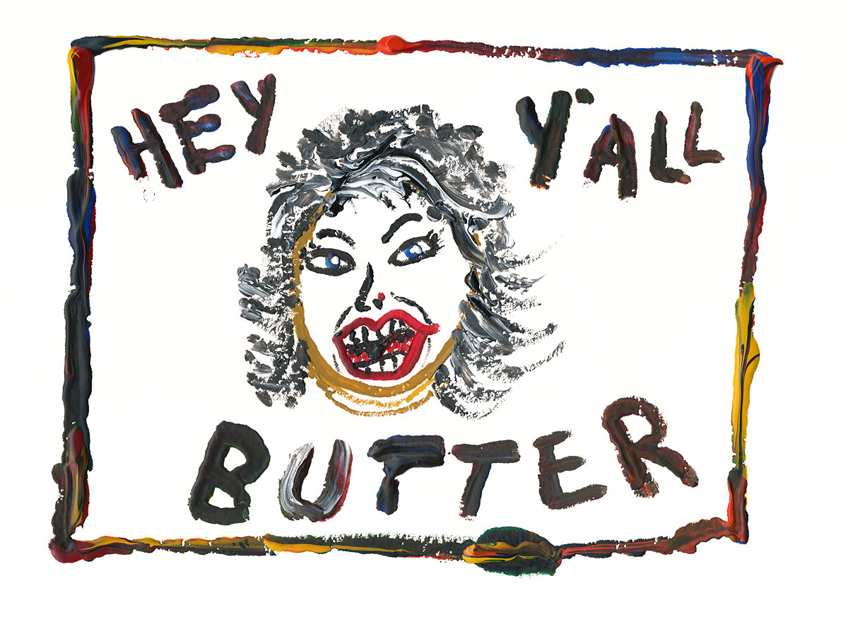 Hey Y'all Butter original artwork by Paul Myrick
